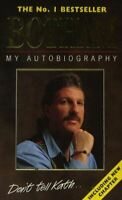 Botham: My Autobiography (Don't Tell Kath), Botham, Ian, UsedVeryGood, Paperback