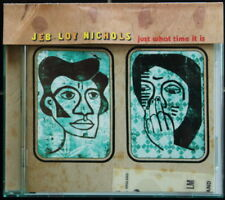 """Jeb Loy Nichols CD """" just what time it is """""""