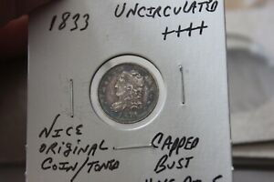 1833  ORIGINAL COIN TONED   UNC+++  CAPPED BUST HALF DIME