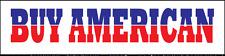 Buy American bumper sticker decal USA made pride anti-china red white blue