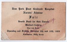 Rare 1909 WALDORF ASTORIA New York City TICKET Sick Nurses Benefit NURSING Nurse