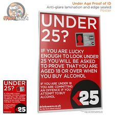 Uderage / Under 25 / Prove Your Age Poster A2 A A2 A3 A4 (anti-glare lamination)