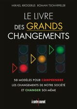 LE LIVRE DES GRANDS CHANGEMENTS - MIKAEL KROGERUS ET ROMAN TSCHAPPELER