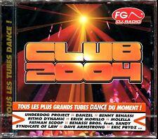 CLUB 2004 FG RADIO - CD COMPILATION NEUF ET SOUS CELLO