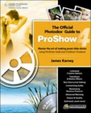 Official Photodex Guide to ProShow 4