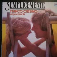SEMPLICEMENTE - FRANCO CASSANO *ANNO 1984-DISCO VINILE 33 GIRI* N.86