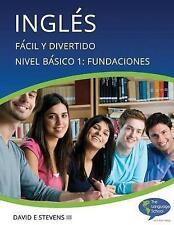 Inglés:  Fácil y Divertido Básico Nivel 1:  Fundamentos: English:  Easy and Fun