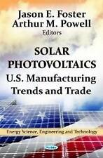 SOLAR PHOTOVOLTAICS US MANUF. (Energy Science, Engineering and Technology) - New