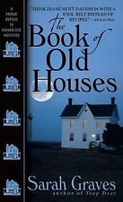 The Book of Old Houses (Home Repair Is Homicide Mysteries)