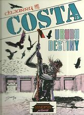 BD : COSTA 5 - URUBU DESTINY / 1ière EDITION EO / COMME NEUF