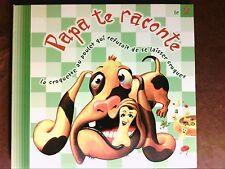 CD RARE / PAPA TE RACONTE 2 / LA CROQUETTE DE POULET QUI REFUSAIT... / TB ETAT