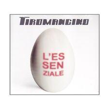 CD TIROMANCINO L'ESSENZIALE 8033413350037