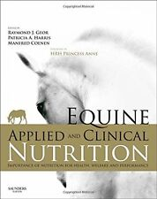 Equine Applied and Clinical Nutrition: Health, Welfare and Performance, 1e New H
