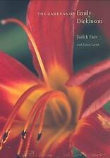 The Gardens of Emily Dickinson by Judith Farr (Paperback, 2005)