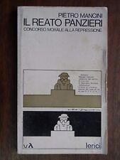 IL REATO PANZIERI Concorso morale alla repressione Pietro Mancini Lerici 1977