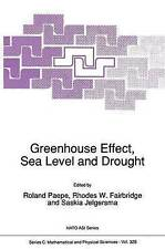 Greenhouse Effect, Sea Level and Drought (Nato Science Series C:) (Volume 325)