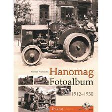 HANOMAG Fotoalbum 1912-1950 Bildband Modelle Typen Traktoren Schlepper Buch NEU