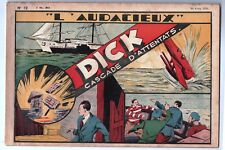 Récit complet. Collection L'AUDACIEUX n°12 DICK Cascade d'attentats. Avril 1938