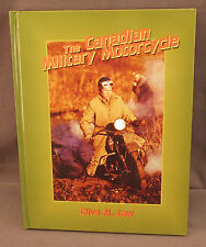 The Canadian Military Motorcycle Book Harley Davidson Indian Bike