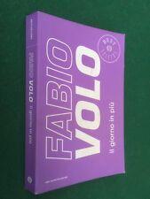 Fabio VOLO - IL GIORNO IN PIU' Oscar Bestsellers (2013) Libro COLOR EDITION