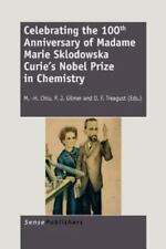 Celebrating the 100th Anniversary of Madame Marie Sklodowska Curie's Nobel Prize