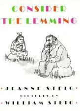 Consider the Lemming, Steig, Jeanne, Good Books
