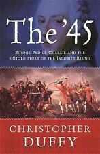 The '45: Bonnie Prince Charlie and the Untold Story of the Jacobite-ExLibrary