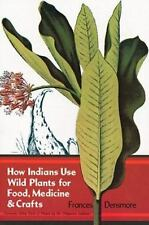 How Indians Use Wild Plants for Food