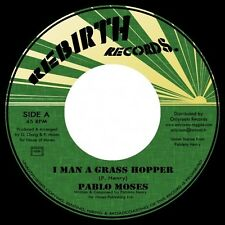 "PABLO MOSES - I Man A Grass Hopper 7"" - Deep Roots Reggae - UK NEW COPY"