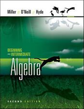 Beginning and Intermediate Algebra by Julie Miller, Nancy Hyde and Molly O'Neill