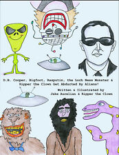 D.B. Cooper, Bigfoot, Rasputin, The Loch Ness Monster. Get Abducted by Aliens