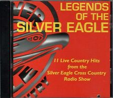 Legends Of The Silver Eagle : 11 Live Country Hits from Radio Show ~ CD ~ Used V