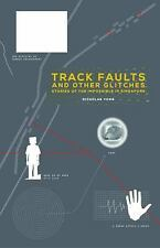 Track Faults and Other Glitches : Stories of the Impossible in Singapore by...