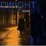 YOAKAM Dwight - Gone - CD Album