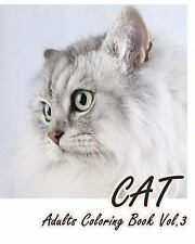 CAT LOVER Adults Coloring Book: CAT : Adults Coloring Book Vol. 3 : An Adult...