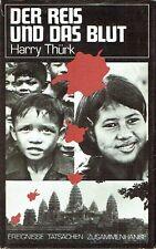 Harry Thürk Der Reis und das Blut EA 1990 Kambodscha Rote Khmer Pol Pot Angkar