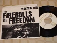 THE FIREBALLS OF FREEDOM Snow King/Pepper Dance/Scream Therapy 45 Wantage USA