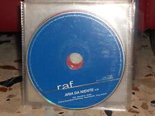 RAF- ARIA DI NIENTE - cd singolo promozionale 2004