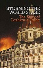Storming the World Stage: The Story of Lashkar-e-Taiba (Columbia/Hurst), Tankel,