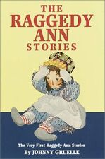 The Raggedy Ann Stories: The Very First Raggedy An
