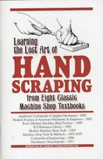 Learning the Lost Art of Hand Scraping (Lindsay machine shop how to book)