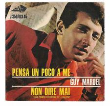 "GUY MARDEL. Pensa un Poco a Me. SOLO COPERTINA-ONLY COVER. 7"" ITALY EUROVISION"