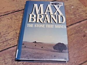 Max Brand The Stone That Shines First Edition hardcover Western