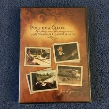 Pull Up A Chair: The Story and The Songs with Nathan Clark George DVD, Brand New