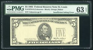 $5 1985 Federal Reserve Note , St. Louis, INSUFFICIENT INKING ERROR