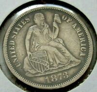 1873 SEATED LIBERTY DIME - NO ARROWS  - FULL LIBERTY  - FREE SHIPPING !