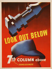 Original Vintage WWII Poster Look Out Below 7th Column c1944 Workplace Safety