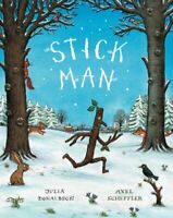 Stick Man by Julia Donaldson, NEW Book, FREE & Fast Delivery, (Hardcover)