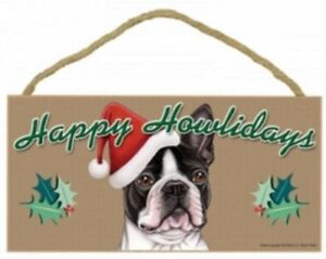 "BOSTON TERRIER--Happy Howlidays--Dog Decorative Wood Plaque/Sign 5"" x 10"""