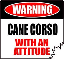 "Warning Cane Corso With An Attitude 5"" Die-Cut Tattered Edge Dog Sticker"